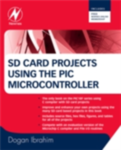 Ebook in inglese SD Card Projects Using the PIC Microcontroller Ibrahim, Dogan