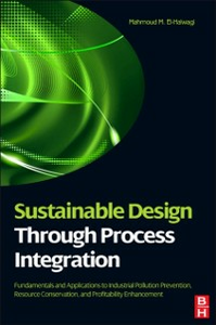 Ebook in inglese Sustainable Design Through Process Integration El-Halwagi, Mahmoud M.