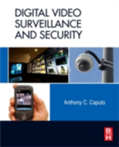 Ebook in inglese Digital Video Surveillance and Security Caputo, Anthony C.