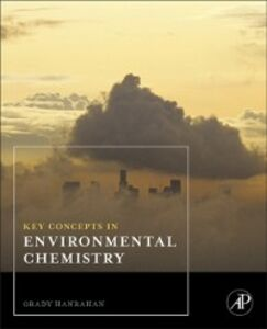 Ebook in inglese Key Concepts in Environmental Chemistry I, Grady Hanrahan