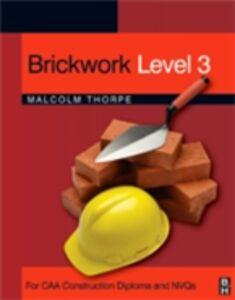 Ebook in inglese Brickwork Level 3 Thorpe, Malcolm