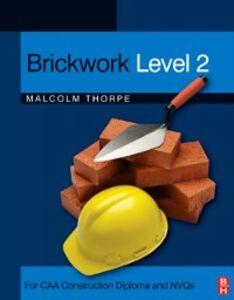Ebook in inglese Brickwork Level 2 Hodge, J. C. , Thorpe, Malcolm