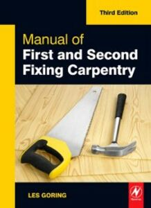 Ebook in inglese Manual of First and Second Fixing Carpentry Goring, Les