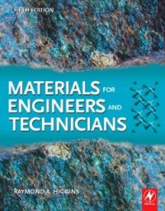 Ebook in inglese Materials for Engineers and Technicians Bolton, Bill , Higgins, R.