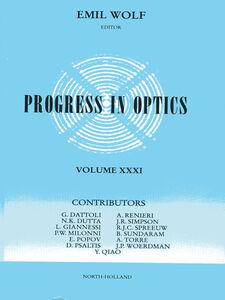 Foto Cover di Progress in Optics Volume 31, Ebook inglese di  edito da Elsevier Science