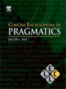 Foto Cover di Concise Encyclopedia of Pragmatics, Ebook inglese di  edito da Elsevier Science