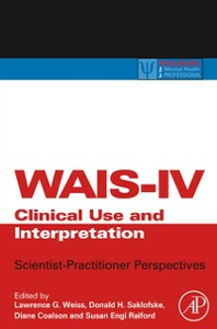 Ebook in inglese WAIS-IV Clinical Use and Interpretation -, -