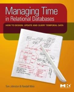 Ebook in inglese Managing Time in Relational Databases Johnston, Tom , Weis, Randall