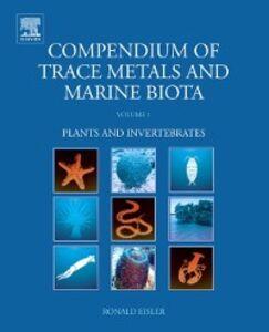 Foto Cover di Compendium of Trace Metals and Marine Biota, Ebook inglese di Ronald Eisler, edito da Elsevier Science