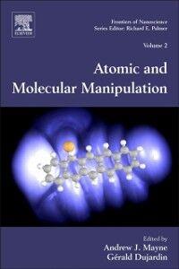 Foto Cover di Atomic and Molecular Manipulation, Ebook inglese di  edito da Elsevier Science