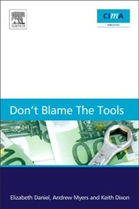 Ebook in inglese Don't blame the tools Daniel, Elizabeth , Dixon, Keith , Myers, Andrew