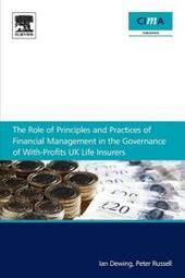 role of principles and practices of financial management in the governance of with-profits UK life insurers