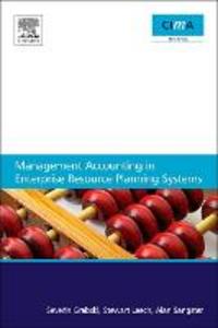Ebook in inglese Management Accounting in Enterprise Resource Planning Systems Grabski, Severin , Leech, Stewart , Sangster, Alan
