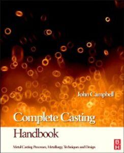 Ebook in inglese Complete Casting Handbook Campbell, John