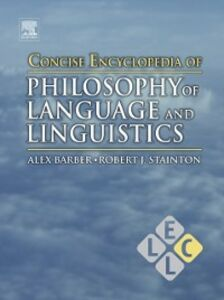 Foto Cover di Concise Encyclopedia of Philosophy of Language and Linguistics, Ebook inglese di  edito da Elsevier Science