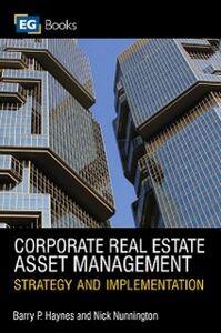 Ebook in inglese Corporate Real Estate Asset Management Haynes, Barry , Nunnington, Nick