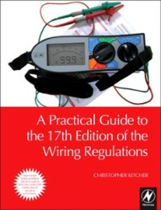 Ebook in inglese Practical Guide to the 17th Edition of the Wiring Regulations Kitcher, Christopher