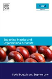 Ebook in inglese Budgeting Practice and Organisational Structure Dugdale, David , Lyne, Stephen