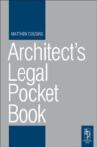 Foto Cover di Architect's Legal Pocket Book, Ebook inglese di Matthew Cousins, edito da Elsevier Science