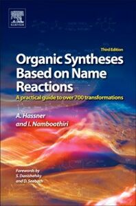 Foto Cover di Organic Syntheses Based on Name Reactions, Ebook inglese di Alfred Hassner,Irishi Namboothiri, edito da Elsevier Science