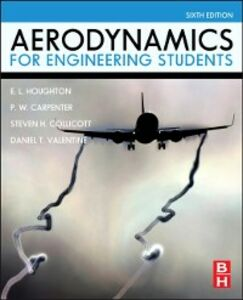 Ebook in inglese Aerodynamics for Engineering Students Carpenter, P. W. , Collicott, Steven H. , Houghton, E. L. , Valentine, Daniel T.