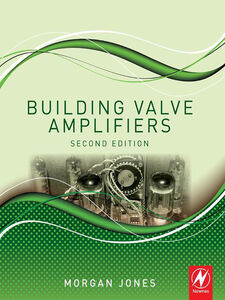 Ebook in inglese Building Valve Amplifiers Jones, Morgan