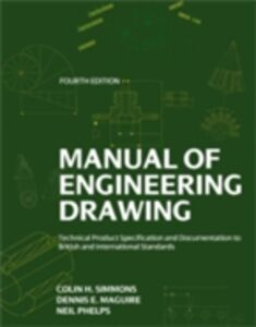 Foto Cover di Manual of Engineering Drawing, Ebook inglese di Dennis E. Maguire,Colin H. Simmons, edito da Elsevier Science