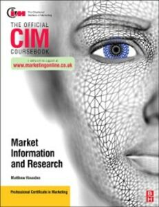 Ebook in inglese CIM Coursebook Market Information and Research Housden, Matthew