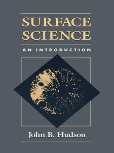 Foto Cover di Surface Science, Ebook inglese di John Hudson, edito da Elsevier Science