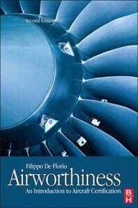 Foto Cover di Airworthiness, Ebook inglese di Filippo De Florio, edito da Elsevier Science