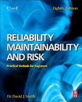 Reliability, Maintainability and Risk 8e