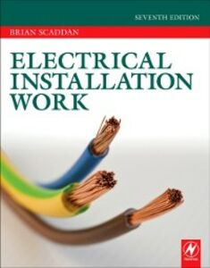 Ebook in inglese Electrical Installation Work Scaddan, Brian