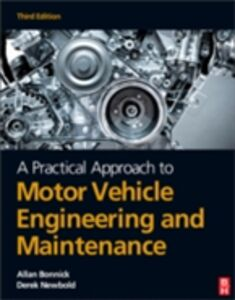 Foto Cover di Practical Approach to Motor Vehicle Engineering and Maintenance, Ebook inglese di Allan Bonnick, edito da Elsevier Science