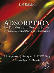 Ebook in inglese Adsorption by Powders and Porous Solids Llewellyn, Philip , Maurin, Guillaume , Rouquerol, Françoise , Rouquerol, Jean