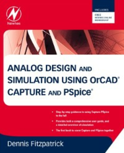 Ebook in inglese Analog Design and Simulation using OrCAD Capture and PSpice Fitzpatrick, Dennis