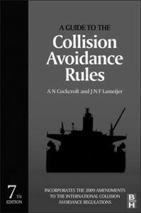 Foto Cover di Guide to the Collision Avoidance Rules, Ebook inglese di J. N. F. Lameijer,A. N. Cockcroft, edito da Elsevier Science