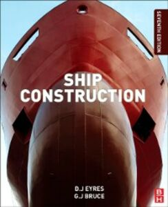 Ebook in inglese Ship Construction Bruce, George J , Eyres, David J
