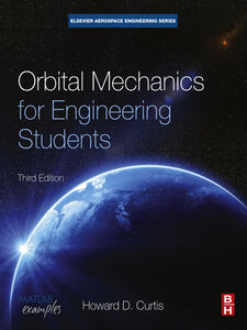 Foto Cover di Orbital Mechanics for Engineering Students, Ebook inglese di Howard D Curtis, edito da Elsevier Science