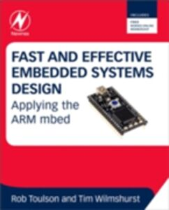 Foto Cover di Fast and Effective Embedded Systems Design, Ebook inglese di Rob Toulson,Tim Wilmshurst, edito da Elsevier Science