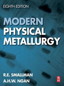 Ebook in inglese Modern Physical Metallurgy Ngan, A.H.W. , Smallman, R. E.