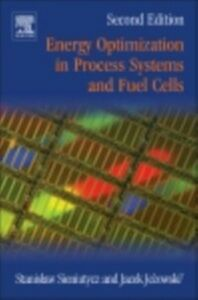Foto Cover di Energy Optimization in Process Systems and Fuel Cells, Ebook inglese di Jacek Jezowski,Stanislaw Sieniutycz, edito da Elsevier Science