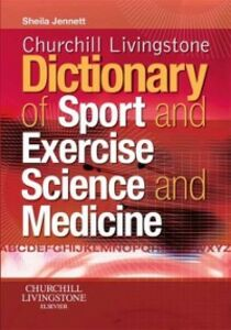 Ebook in inglese Churchill Livingstone's dictionary of sport and exercise science and medicine Jennett, Sheila