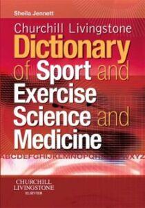 Foto Cover di Churchill Livingstone's dictionary of sport and exercise science and medicine, Ebook inglese di Sheila Jennett, edito da Moretti & Vitali