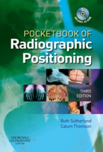 Ebook in inglese Pocketbook of radiographic positioning Sutherland, Ruth , Thomson, Calum