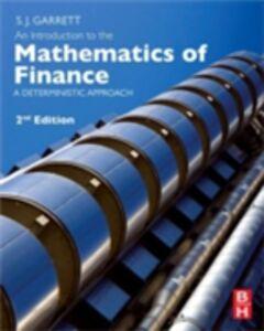 Ebook in inglese Introduction to the Mathematics of Finance Garrett, Stephen