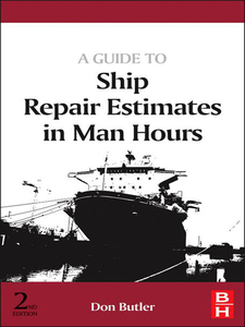 Ebook in inglese A Guide to Ship Repair Estimates in Man-hours Butler, Don