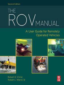 Ebook in inglese The ROV Manual Christ, Robert D , Sr, Robert L. Wernli,