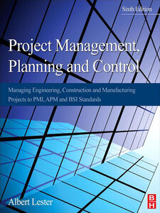 Foto Cover di Project Management, Planning and Control, Ebook inglese di Albert Lester, edito da Elsevier Science
