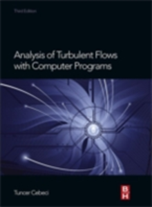 Ebook in inglese Analysis of Turbulent Flows with Computer Programs Cebeci, Tuncer