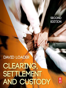 Ebook in inglese Clearing, Settlement and Custody Loader, David
